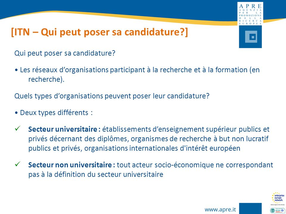 [ITN – Qui peut poser sa candidature ]